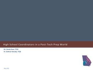 High School Coordinators in a Post-Tech Prep World