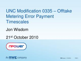 UNC Modification 0335 – Offtake Metering Error Payment Timescales