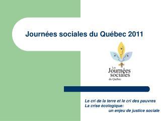 Journées sociales du Québec 2011