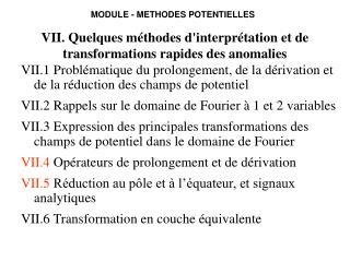 VII. Quelques méthodes d'interprétation et de transformations rapides des anomalies
