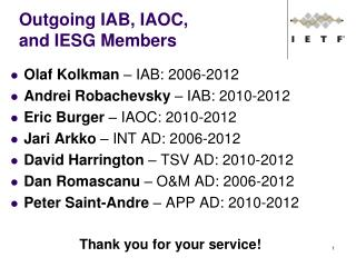 Outgoing IAB, IAOC,  and IESG Members