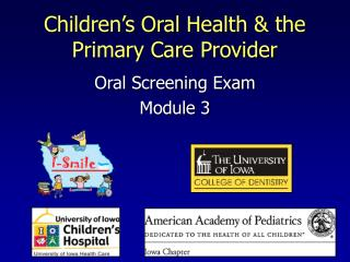 Children�s Oral Health & the Primary Care Provider
