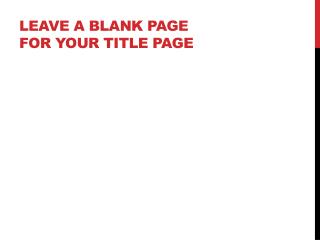 Leave a blank page for your title page
