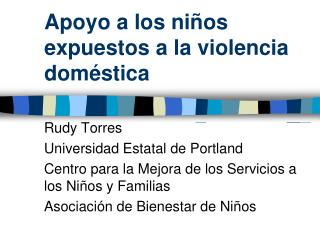Apoyo a los niños expuestos a la violencia doméstica