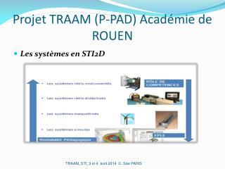 Projet TRAAM (P-PAD) Académie de ROUEN