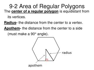 9-2 Area of Regular Polygons