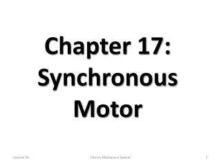 Chapter 17: Synchronous Motor