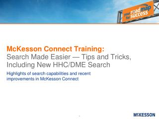 McKesson Connect Training: Search Made Easier — Tips and Tricks, Including New HHC/DME Search