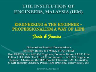 THE INSTITUTION OF ENGINEERS, MALAYSIA (IEM)