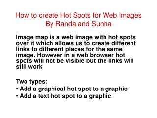 How to create Hot Spots for Web Images By Randa and Sunha