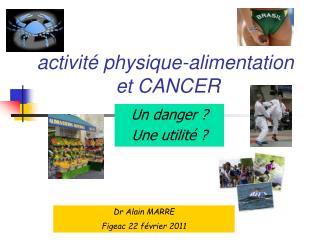 activité physique-alimentation  et CANCER