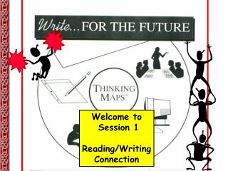 Welcome to  Session 1 Reading/Writing Connection