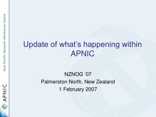 Update of what's happening within APNIC