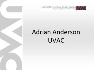 Adrian Anderson UVAC