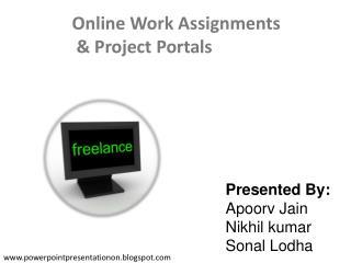 Presented By: Apoorv Jain Nikhil kumar Sonal Lodha