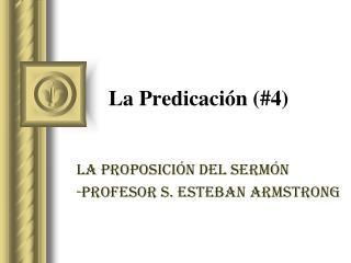 La  Predicación (#4)