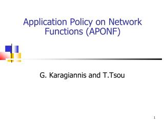 Application Policy on Network Functions (APONF)