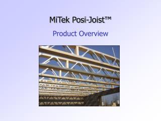 MiTek Posi-Joist™