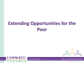 Extending Opportunities for the Poor