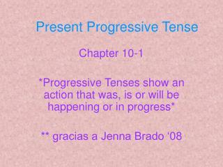 Present Progressive Tense