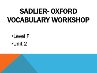 Sadlier- Oxford Vocabulary Workshop