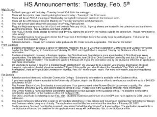 HS Announcements:  Tuesday, Feb. 5 th