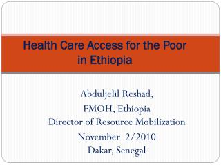Health Care Access for the Poor in Ethiopia