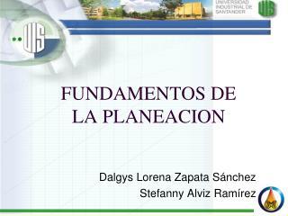 FUNDAMENTOS DE LA PLANEACION
