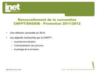 Renouvellement de la convention CNFPT/ENSSIB - Promotion 2011/2012