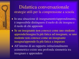 Didattica conversazionale strategie utili per la comprensione a scuola