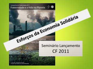 Seminário  Lançamento  CF  2011