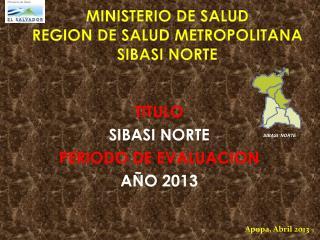 MINISTERIO DE SALUD REGION DE SALUD METROPOLITANA SIBASI NORTE
