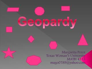 Margarita Perez  Texas Woman's University MATH 4313 mago0789@yahoo