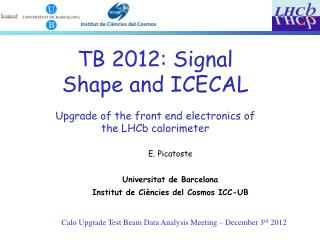 Calo Upgrade Test Beam Data Analysis Meeting – December 3 rd  2012