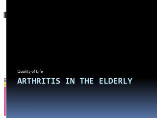 Arthritis in the Elderly