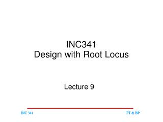 INC341 Design with Root Locus