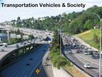 Transportation Vehicles  Society