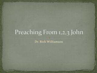 Preaching From 1,2,3 John