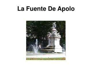 La Fuente De Apolo