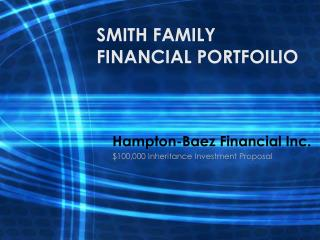 SMITH FAMILY  FINANCIAL PORTFOILIO