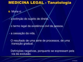 MEDICINA LEGAL - Tanatologia