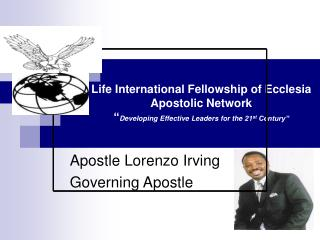 Apostle Lorenzo Irving Governing Apostle