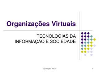 Organiza��es Virtuais