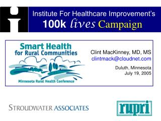 Institute For Healthcare Improvement's 100k lives Campaign