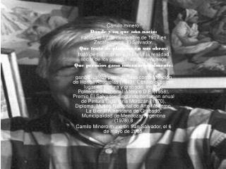 Camilo minero: Donde y en que año nació: