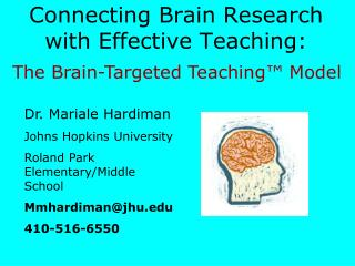 Connecting Brain Research with Effective Teaching: