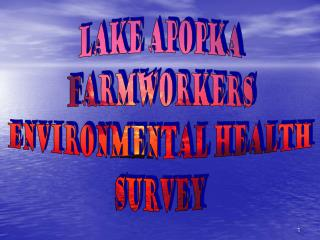 Lake Apopka Farmworkers Environmental Health Survey