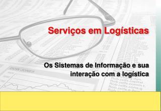 Serviços em Logísticas