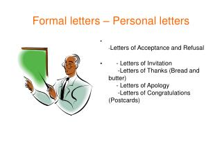 Formal letters – Personal letters