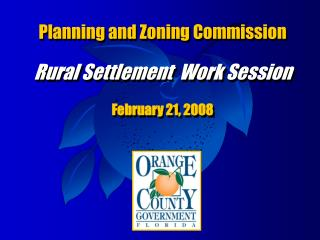 Planning and Zoning Commission Rural Settlement  Work Session February 21, 2008